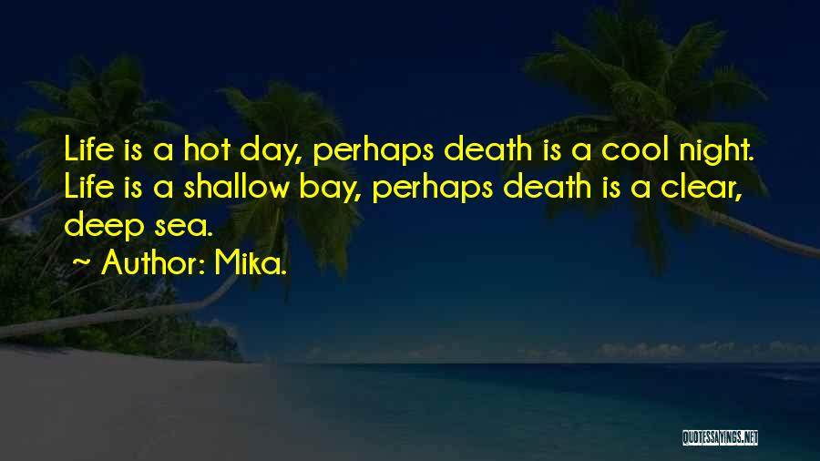Mika. Quotes 1115956