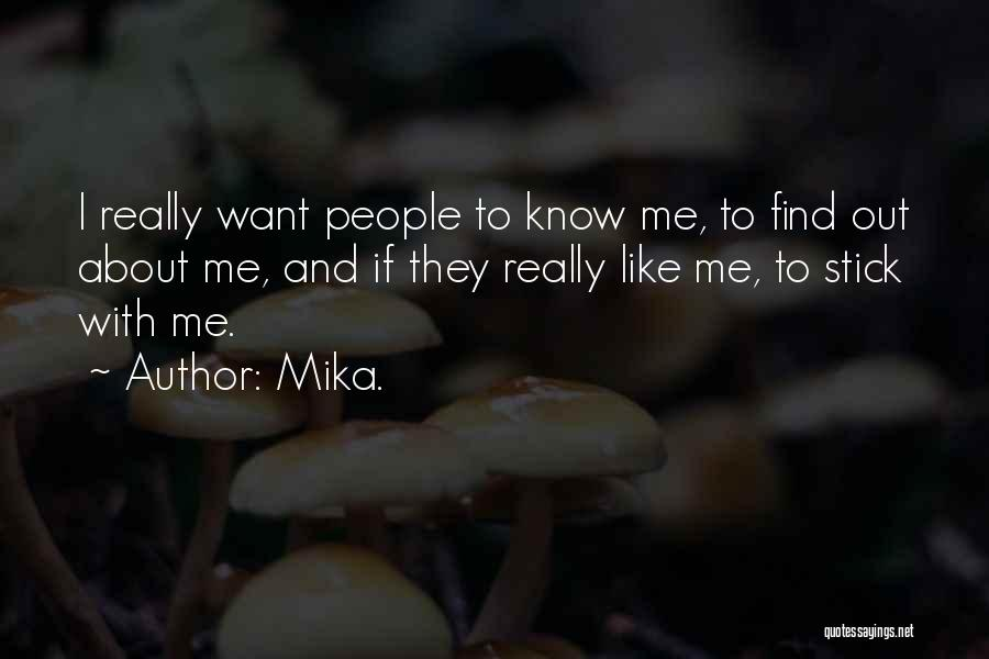 Mika. Quotes 1193173