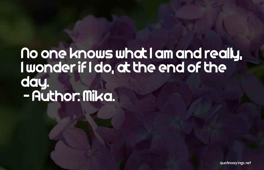Mika. Quotes 1603689