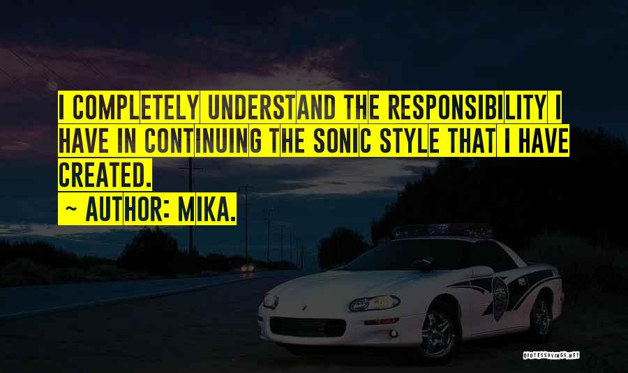 Mika. Quotes 1927180