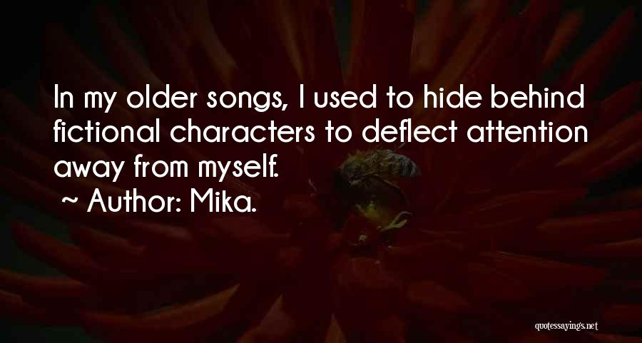 Mika. Quotes 2200937
