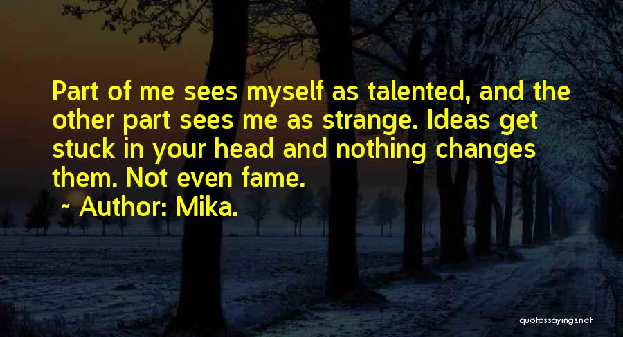 Mika. Quotes 268768