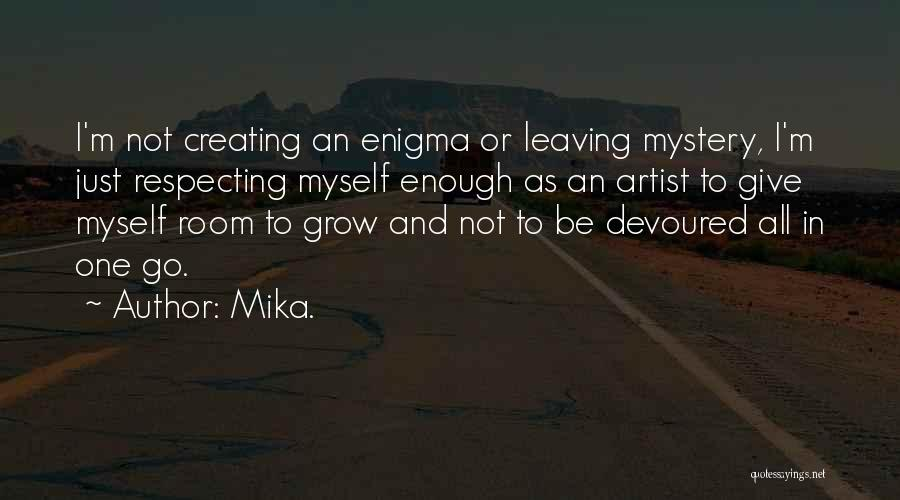 Mika. Quotes 403929