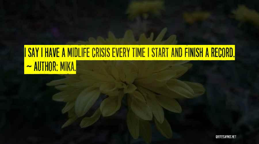 Mika. Quotes 572868