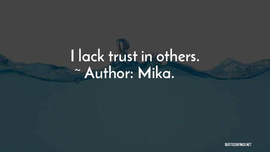 Mika. Quotes 575615