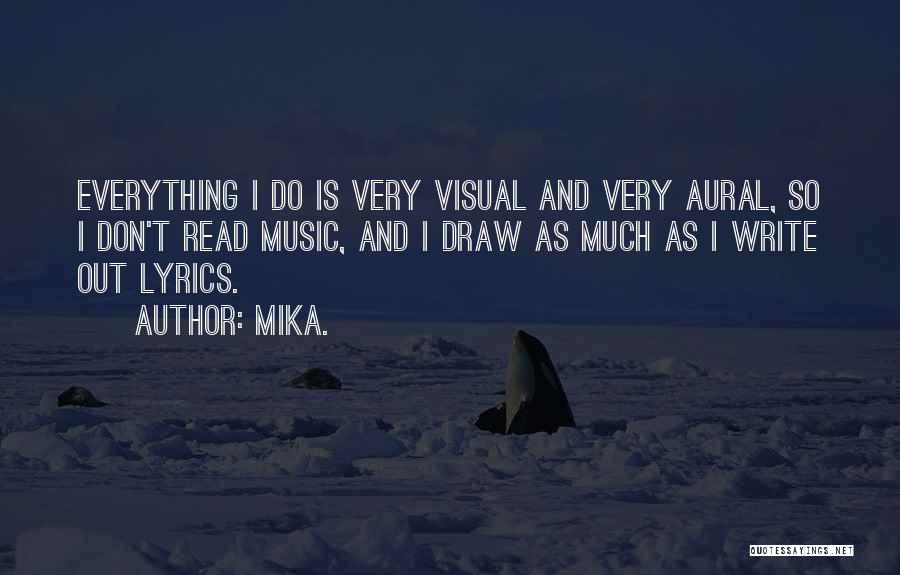 Mika. Quotes 711587
