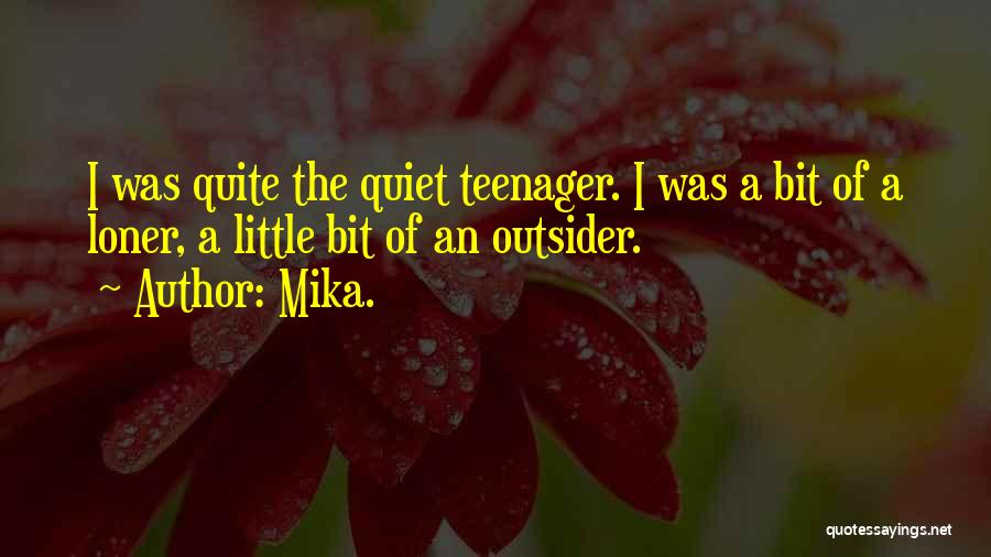 Mika. Quotes 788960