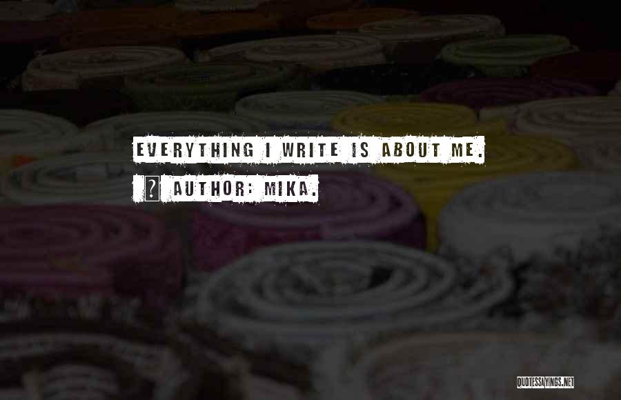 Mika. Quotes 91451