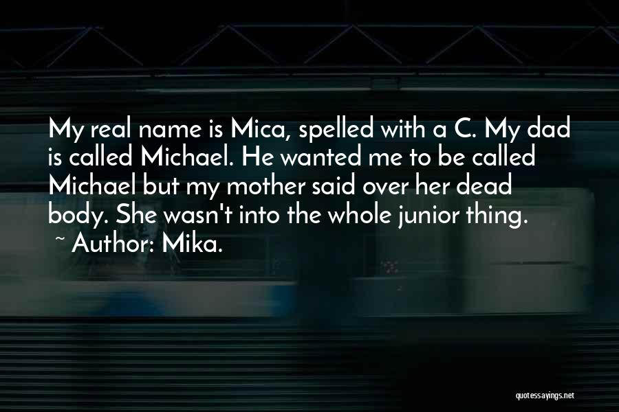 Mika. Quotes 960609