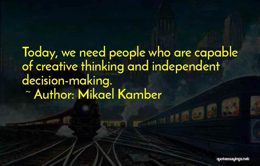Mikael Kamber Quotes 1248802