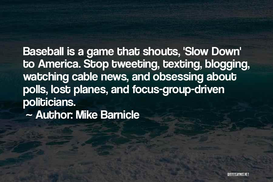 Mike Barnicle Quotes 1588076