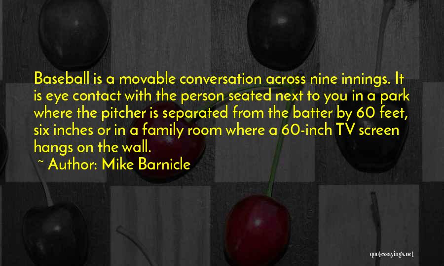 Mike Barnicle Quotes 1798731