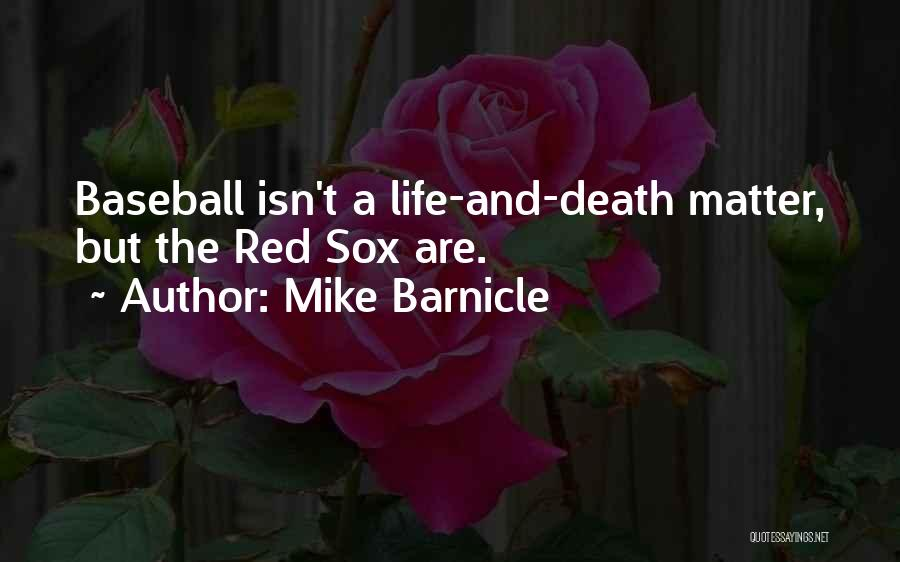 Mike Barnicle Quotes 1953282