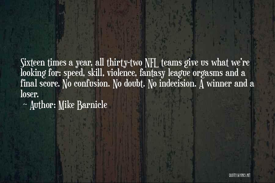 Mike Barnicle Quotes 222884