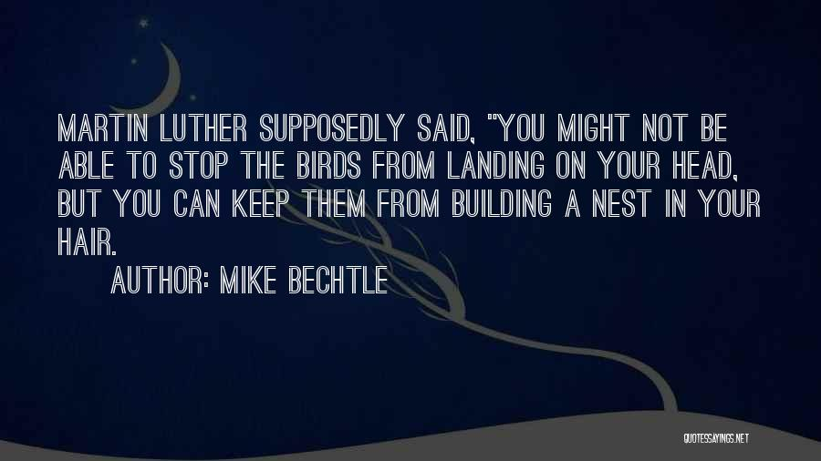 Mike Bechtle Quotes 920618