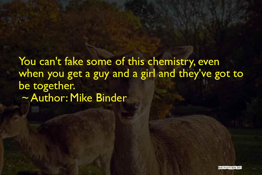 Mike Binder Quotes 1072736