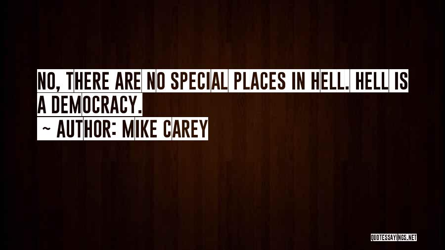 Mike Carey Lucifer Quotes By Mike Carey
