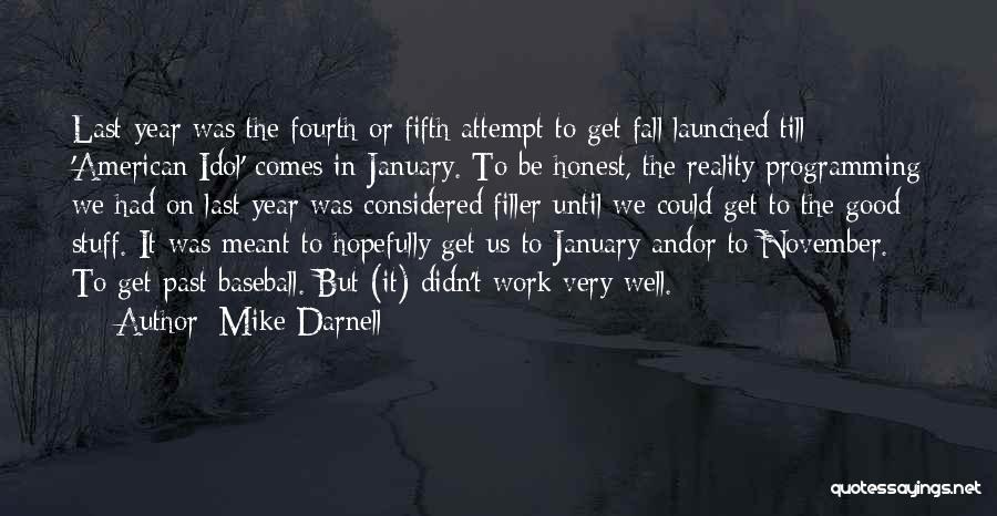 Mike Darnell Quotes 1953376