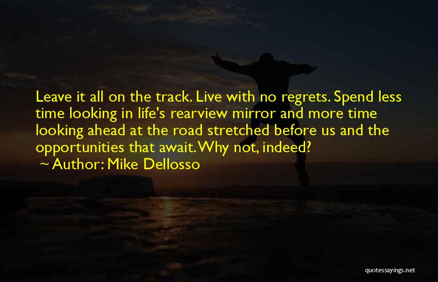 Mike Dellosso Quotes 2115602