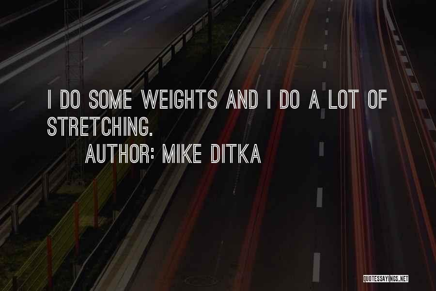 Mike Ditka Quotes 1111358