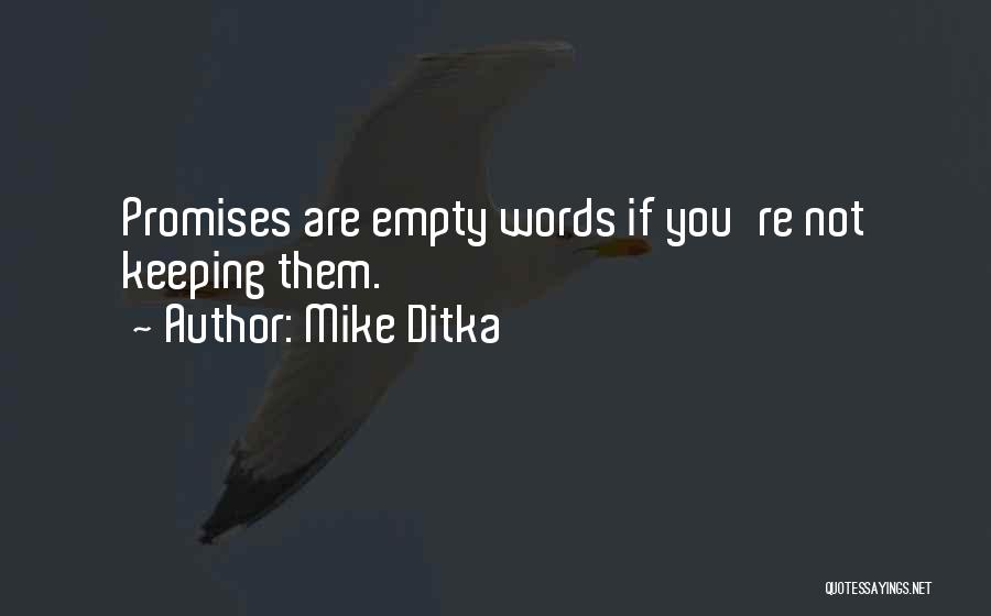 Mike Ditka Quotes 1119710