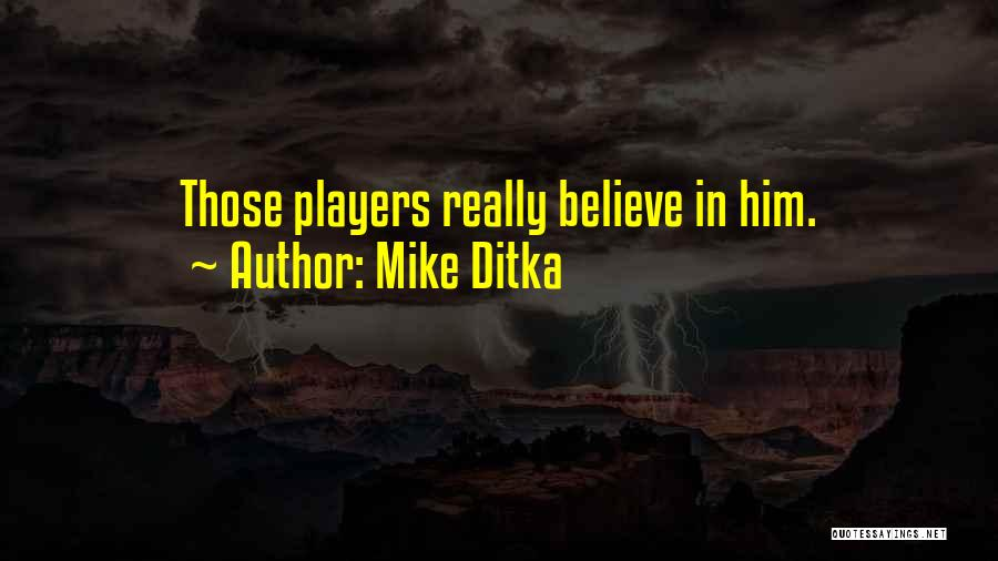 Mike Ditka Quotes 117585