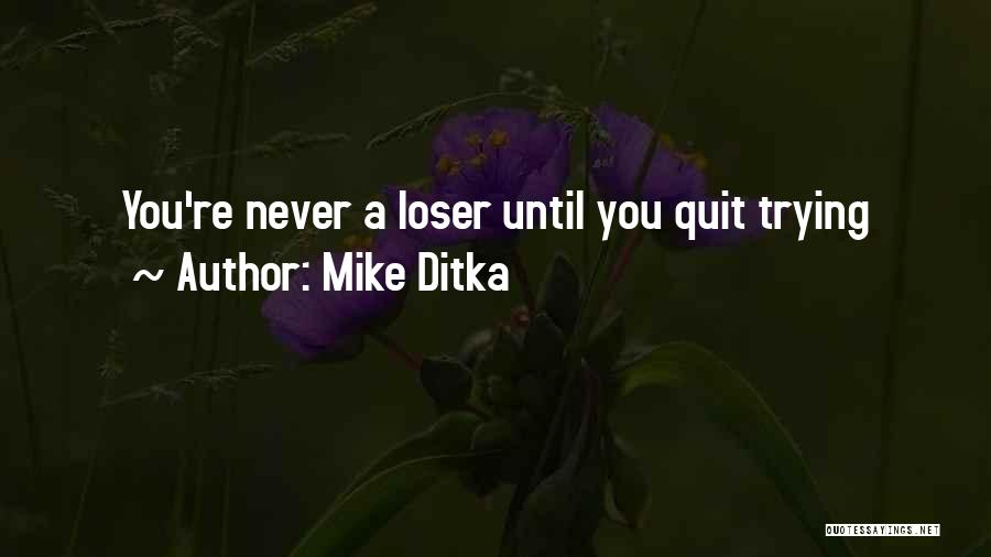 Mike Ditka Quotes 1273958