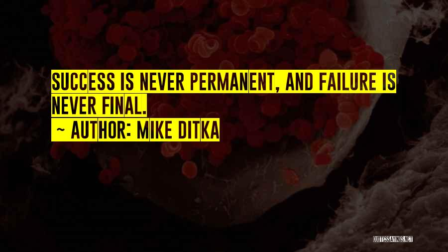Mike Ditka Quotes 1308381