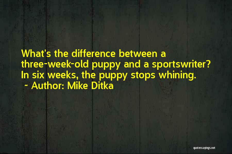 Mike Ditka Quotes 1324699