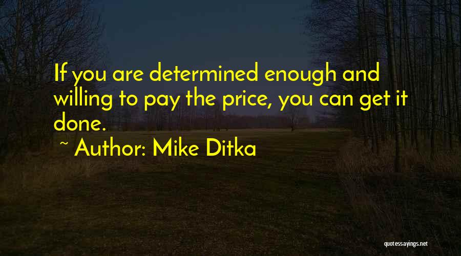 Mike Ditka Quotes 1380783
