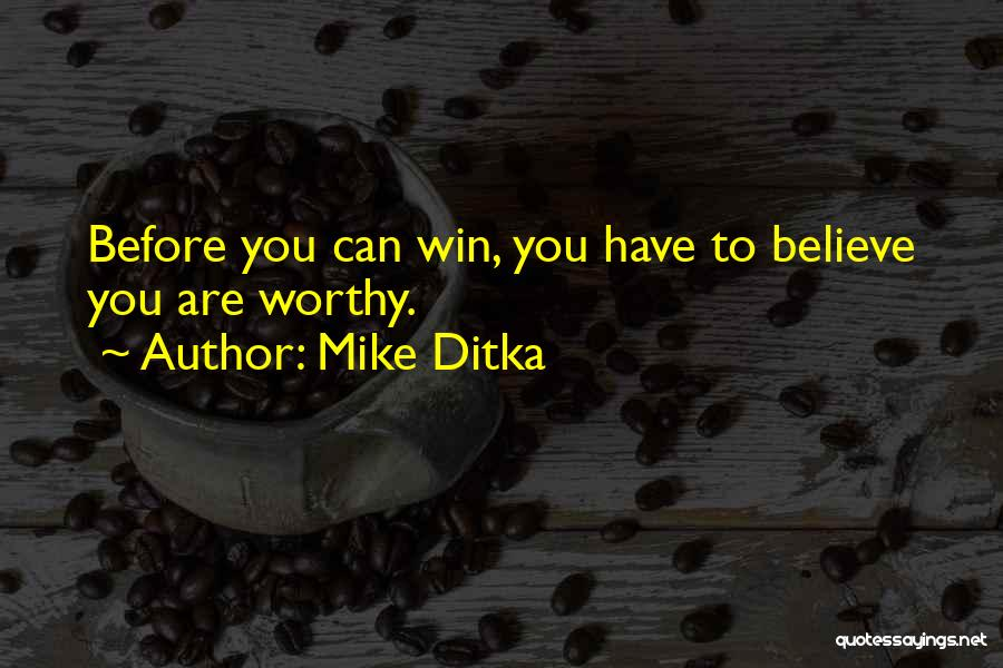 Mike Ditka Quotes 1519541