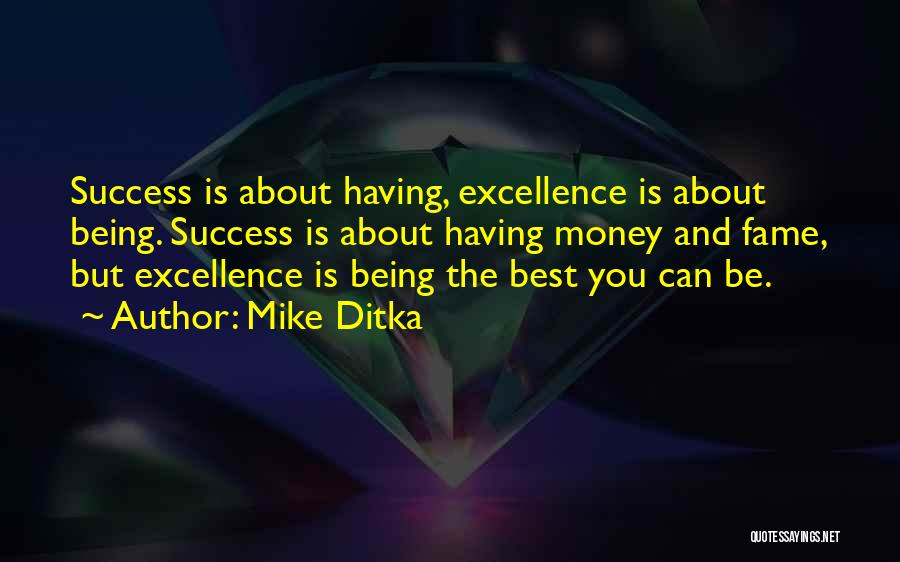 Mike Ditka Quotes 1526297