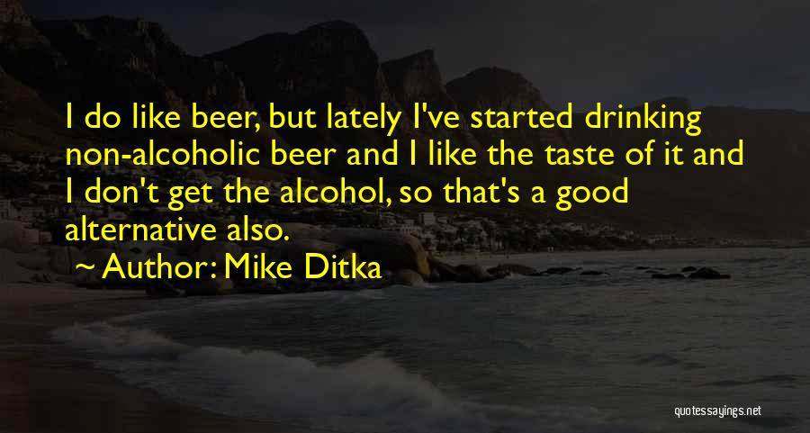 Mike Ditka Quotes 1726601