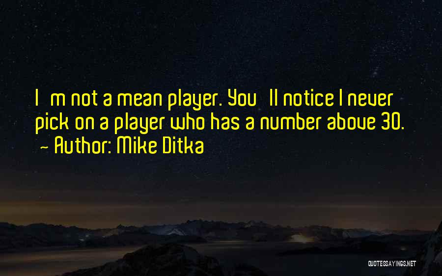Mike Ditka Quotes 1791929