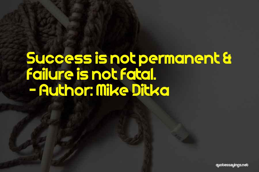 Mike Ditka Quotes 1806499