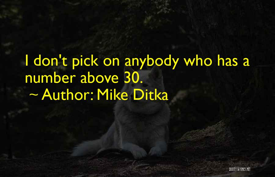 Mike Ditka Quotes 1885281