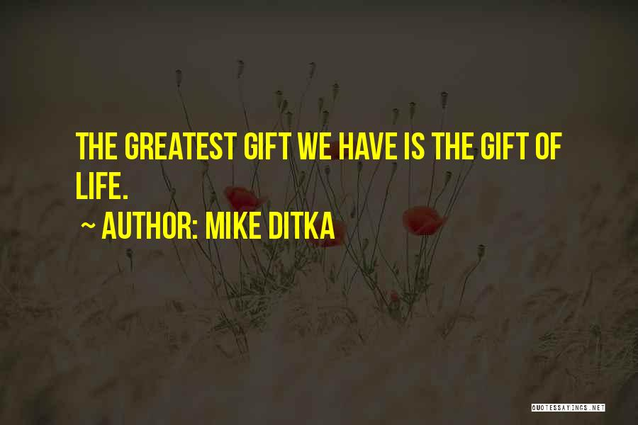 Mike Ditka Quotes 1914109