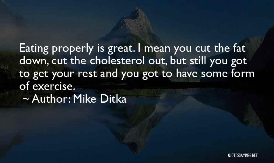 Mike Ditka Quotes 1971628