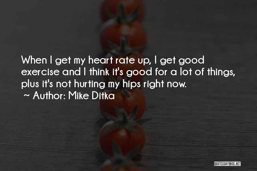 Mike Ditka Quotes 214182