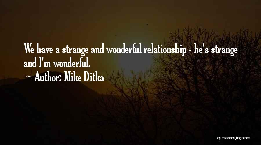 Mike Ditka Quotes 2193042