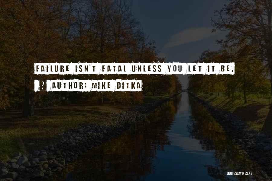 Mike Ditka Quotes 240520