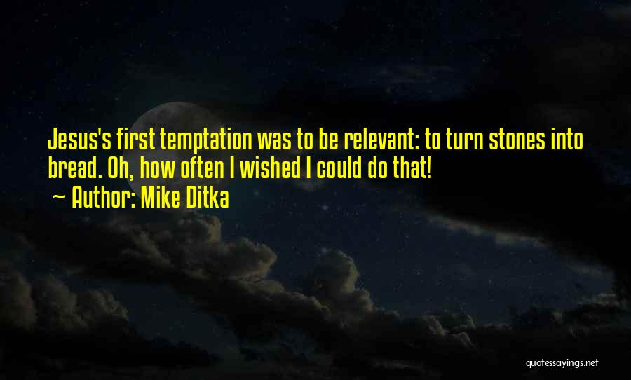 Mike Ditka Quotes 456781
