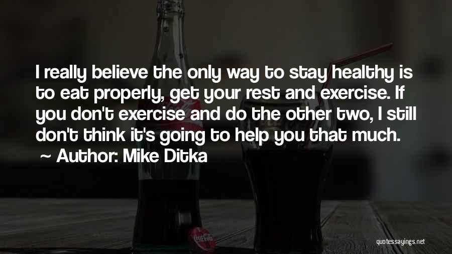 Mike Ditka Quotes 464790