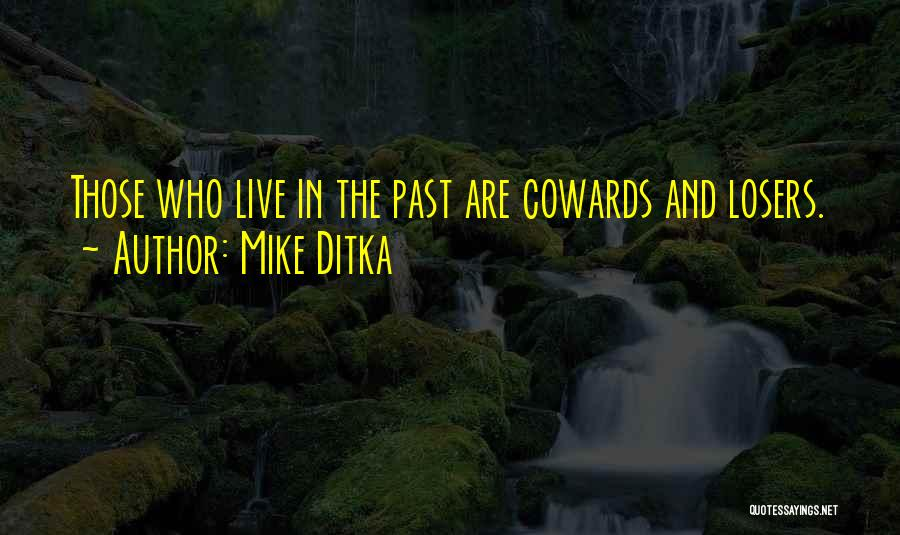 Mike Ditka Quotes 528339