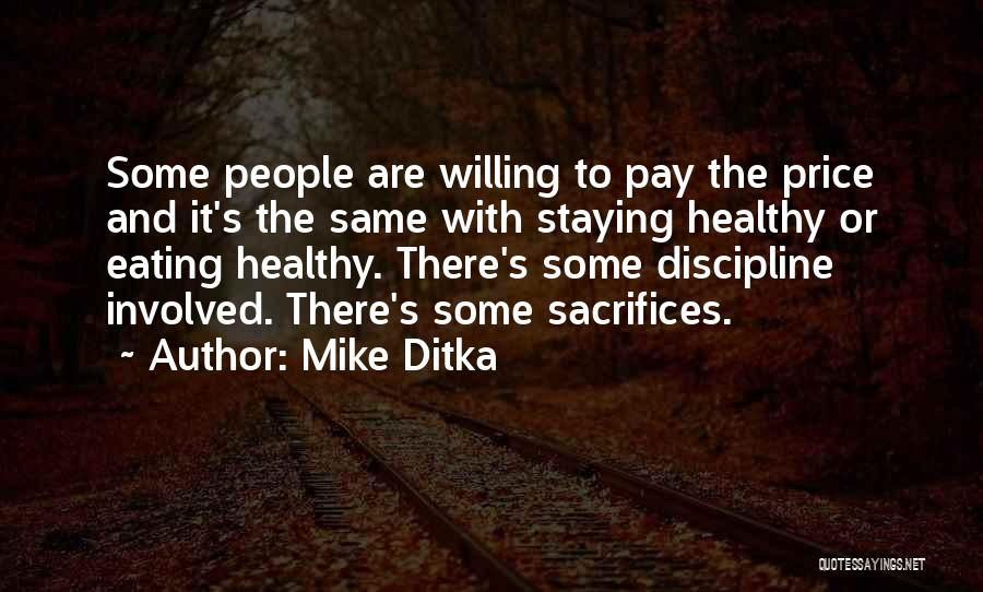 Mike Ditka Quotes 561874