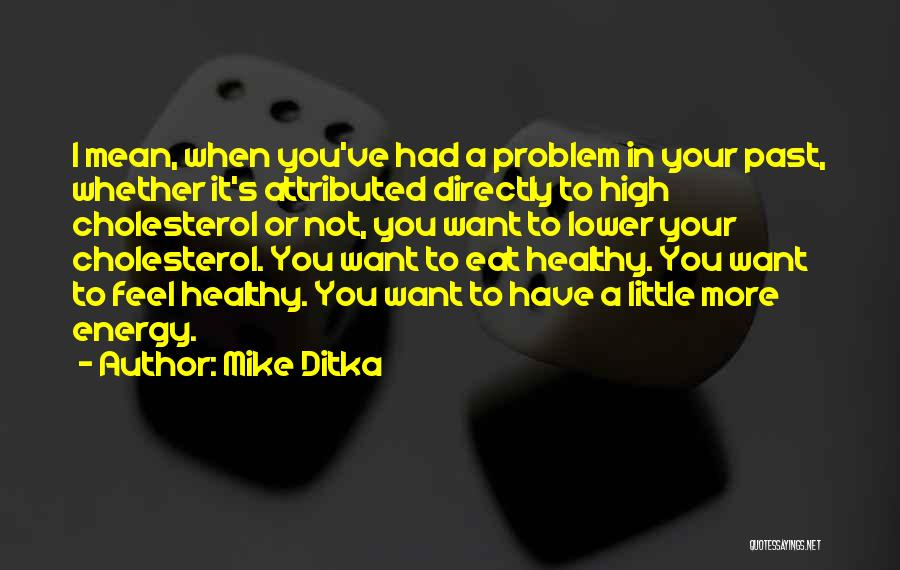 Mike Ditka Quotes 615813