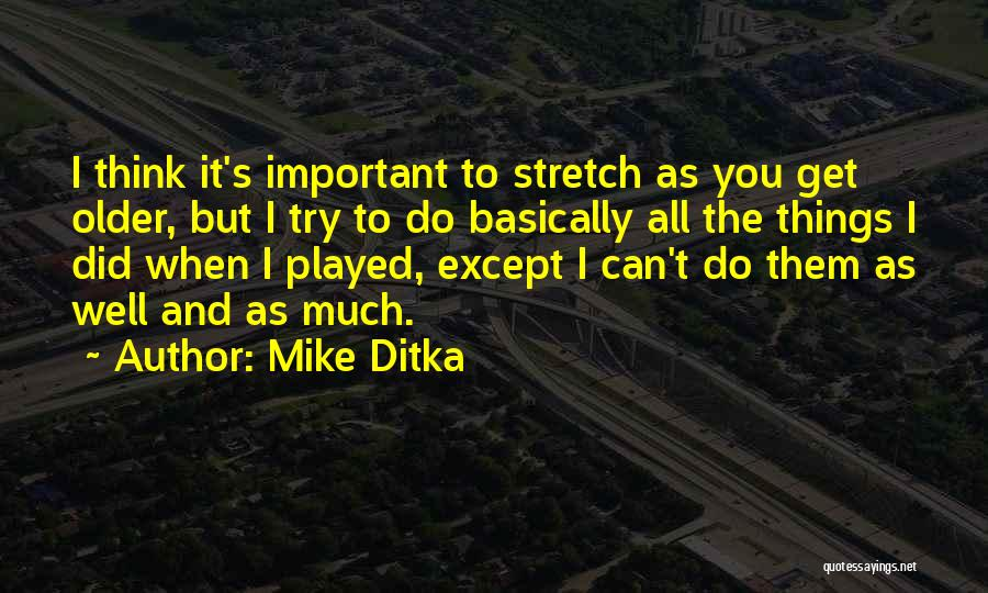 Mike Ditka Quotes 761051
