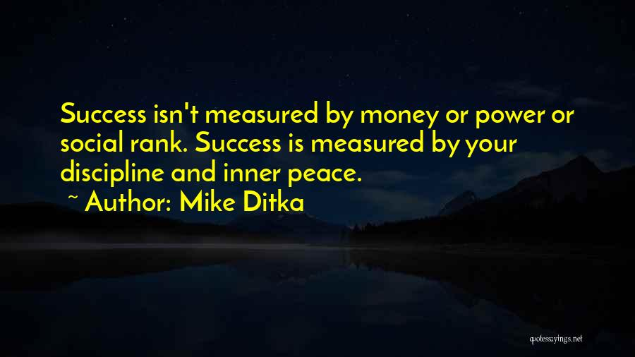 Mike Ditka Quotes 954155