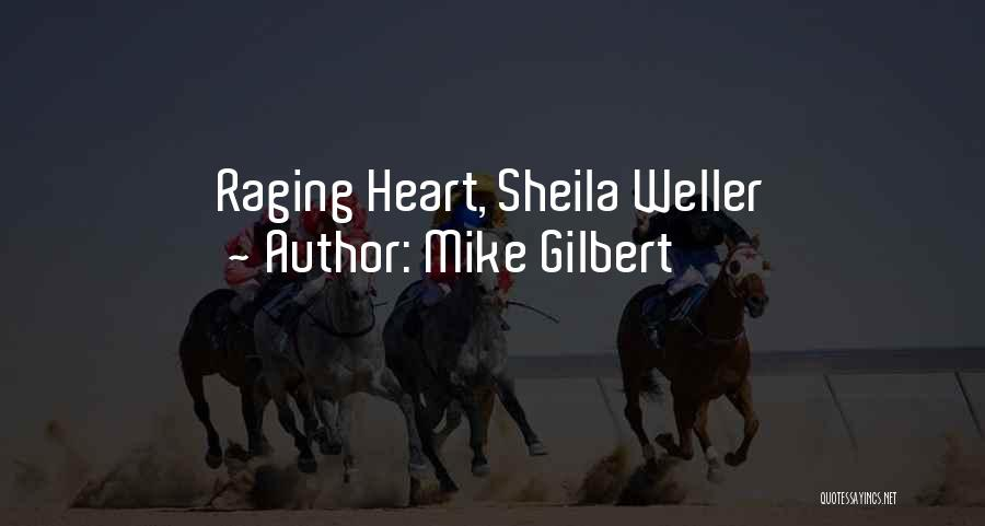 Mike Gilbert Quotes 1685410