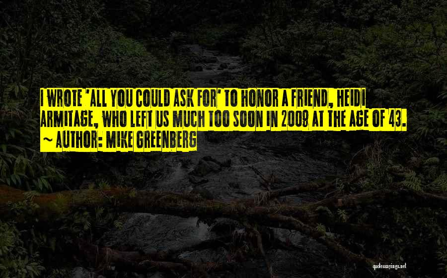 Mike Greenberg Quotes 1238407